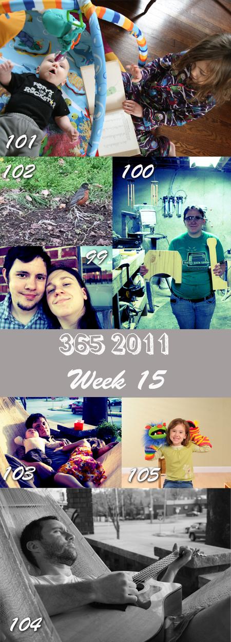365 2011:  Week 15