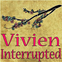 Vivien...Interrupted