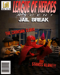 League of Heroes: Ascent - Part 4 Comic Book Cover (jgg3210) Tags: lego leagueofheroes loh moc minifigure minifigures comic comicbook cover ascent jail break part 4 crimson cloak superhero inmates criminals prisoner prison