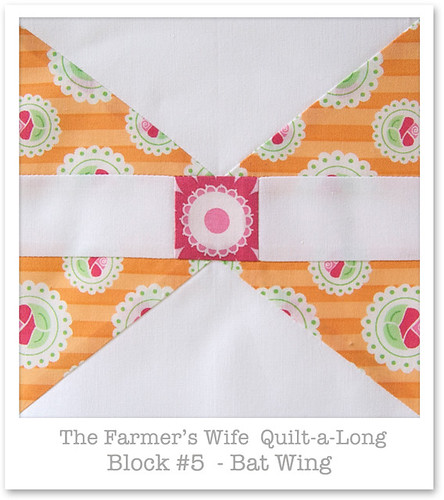Farmer's Wife Quilt-a-Long - Block 5
