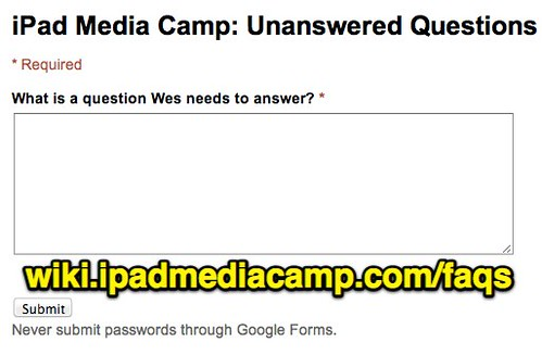 iPad Media Camp FAQs by Wesley Fryer, on Flickr