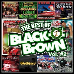BEST OF BLACK N BROWN THIZZ LATIN FT FRISCASSO (FRISCASSO THE JEWELER) Tags: miami psd macmall macdre messymarv goldtoes keakdasneak littlebruce mistahfab choen thizzlatin friscasso blacknbrown mrkee baygameinc bavgate gangstaflea freddychingaz nationofthizzlam