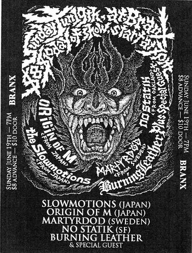 6/19/11 Slowmotions/OriginOfM/Martyrdod/NoStatik/BurningLeather