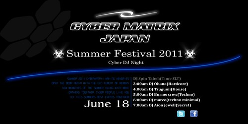 Summer Festival 2011@CLUB CYBERMATRIX 2011/06/18