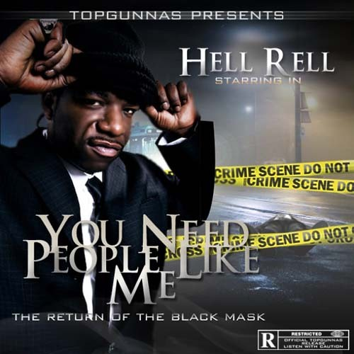 Hell_Rell_You_Need_People_Like_Me_The_Return_Of_T-front-large
