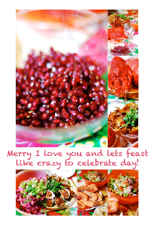 Merry I love you and lets feast like crazy to celebrate day!