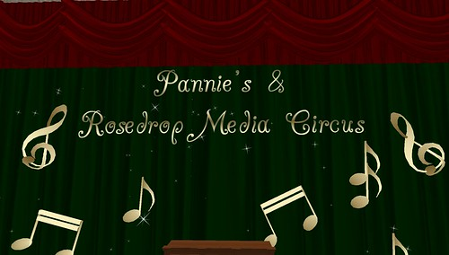 pannie's & rosedrop media circus in second life