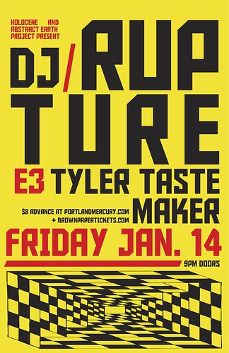 Holocene and Abstract Earth Project present... DJ Rupture  Tyler Tastemaker  E3