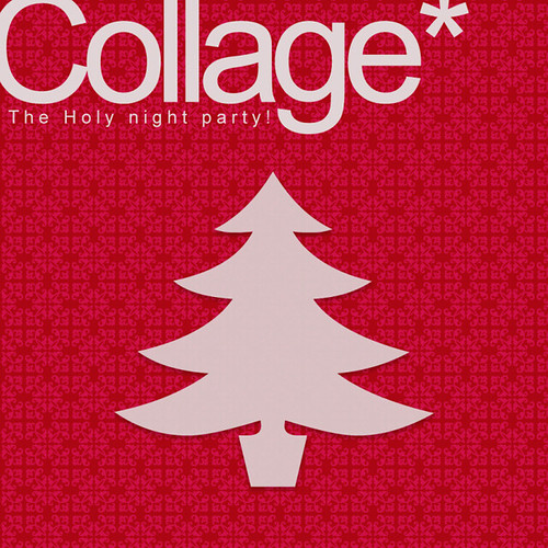 Collage*-The holy night party-