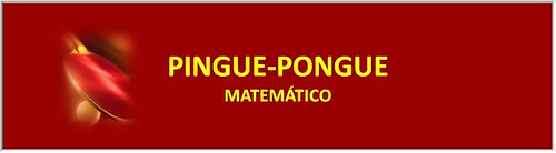 PINGUE-PONGUE MATEMÁTICO