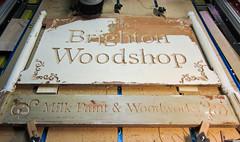 Brighton Woodshop Sign (phidauex) Tags: sign johnlewis cncrouter phoenixasylum brightonwoodshop