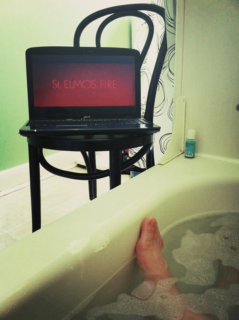 watching St. Elm's Fire while in the bathtub