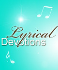 Lyrical Devotions