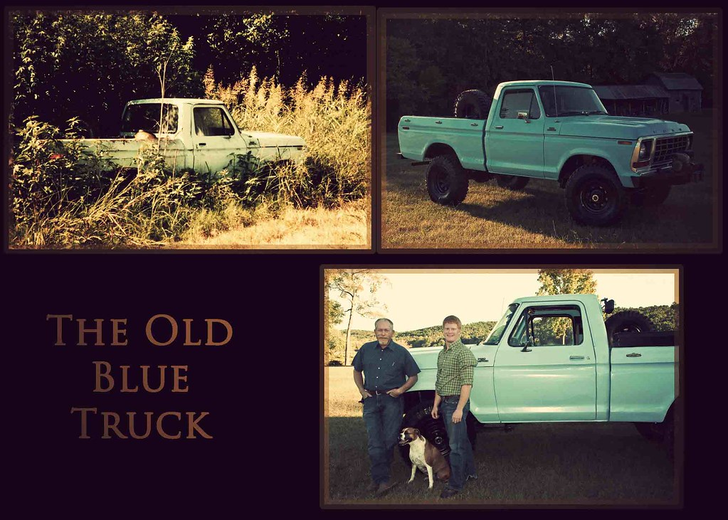 The Story of the Old Blue Truck #2…told from the truck's perspective (see below for part 1)