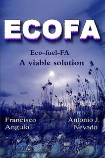 Eco-fuel-FA (ECOFA) A viable solution by Francisco Angulo Lafuente, Antonio J. Nevado