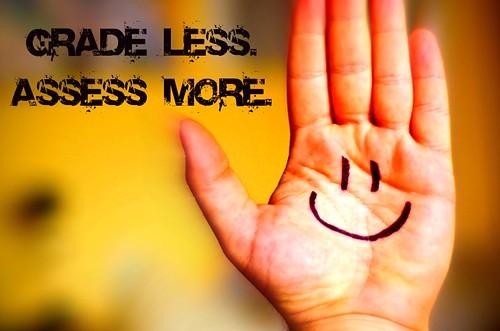 Grade Less. Assess More. 2