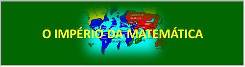 O IMPÉRIO DA MATEMÁTICA