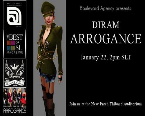 DIRAM ARROGANCE Show