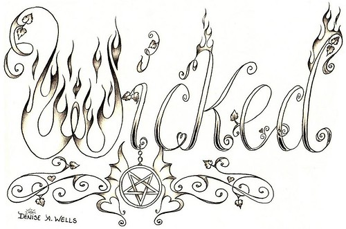 Wicked Tattoo design by Denise A. Wells by ♥Denise A. Wells♥