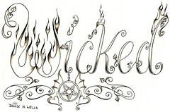 Wicked Tattoo design by Denise A. Wells (Denise A. Wells) Tags: flowers girls blackandwhite flower beautiful tattoo lady female pencil sketch vines artwork women colorful pretty artist heart drawing girly ladys lettering tattoodesign tattooflash workofart hearttattoo calligraphytattoo girlytattoos customlettering tattoophotos scripttattoo nametattoos tattooimages tattoolettering tattooimage tattoophoto tattoopicture tattoosforgirls tattoodesignsforwomen pentagramtattoo deniseawells creativetattoos customtattoodesign uniquetattoodesigns prettytattoodesigns girlytattoodesigns nametattooideas prettytattoodesign detailedtattooscript eleganttattoodesigns femininetattoodesigns tattoolinework cooltattoodesigns calligraphylettering uniquecalligraphydesign cursivetattoolettering fancycursivetattoolettering girlyflametattoo girlytattooideas tattooalphabet wickedletteringtattoo vineletteringtattoo bestgirlytattoos professionalletteringtattoos typographictattoodesigns