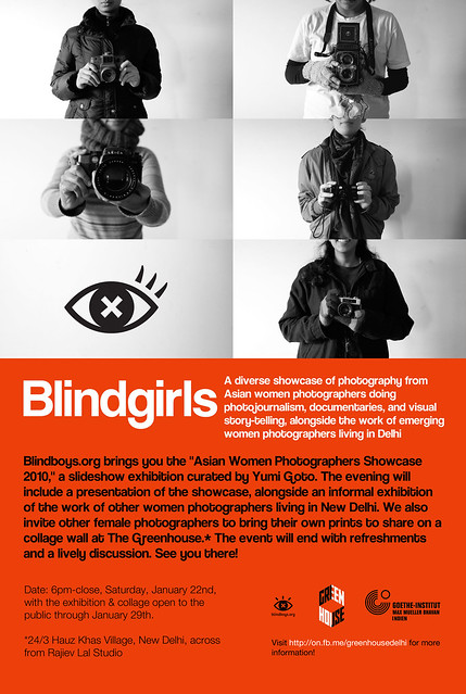 Blindgirls - A Showcase of the Best Emerging Asian Women Photographers - New Delhi 22ND January, 2011