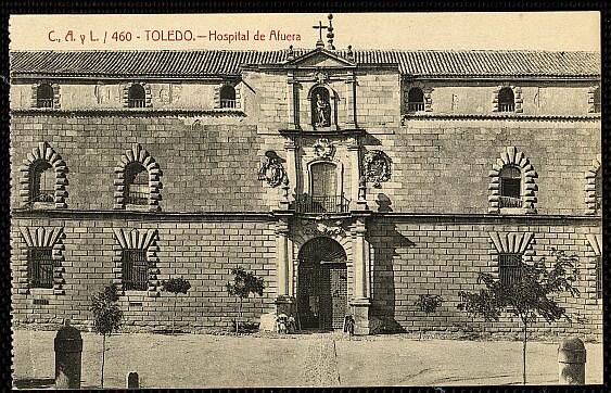 Hospital Tavera a comienzos del siglo XX. Postal de Castañeira y Álvarez