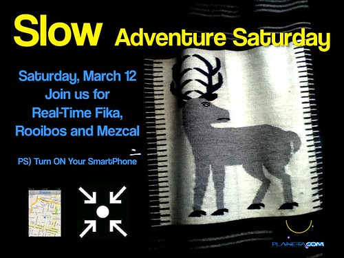 Slow Adventure Saturday March 12
