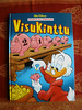 Ankkalinnan Visukinttu (sarjat julkaistu v. 2005 Aku Ankka -lehdessa)
