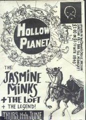 "Jasmine Minks, The Loft, The Legend poster 1984 <a style=""margin-left:10px; font-size:0.8em;"" href=""http://www.flickr.com/photos/58583419@N08/5401236582/"" target=""_blank"">@flickr</a>"
