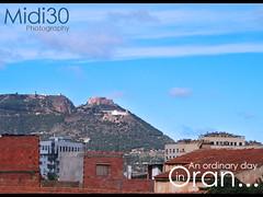 An ordinary day in Oran... (midi30) Tags: santa blue sky mountain 30 photography algeria day photographie cruz midi algrie oran ordinary plaine nomade midi30