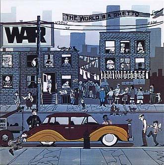 War-The_World_Is_A_Ghetto