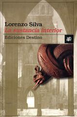 Lorenzo Silva, La sustancia interior