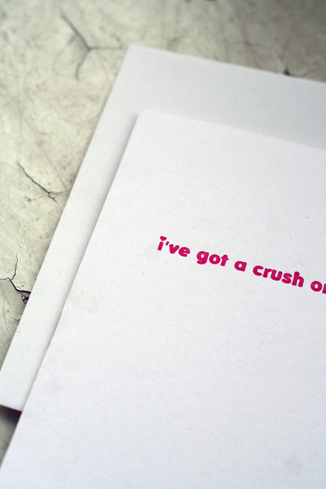 I've Got a Crush on You Valentine