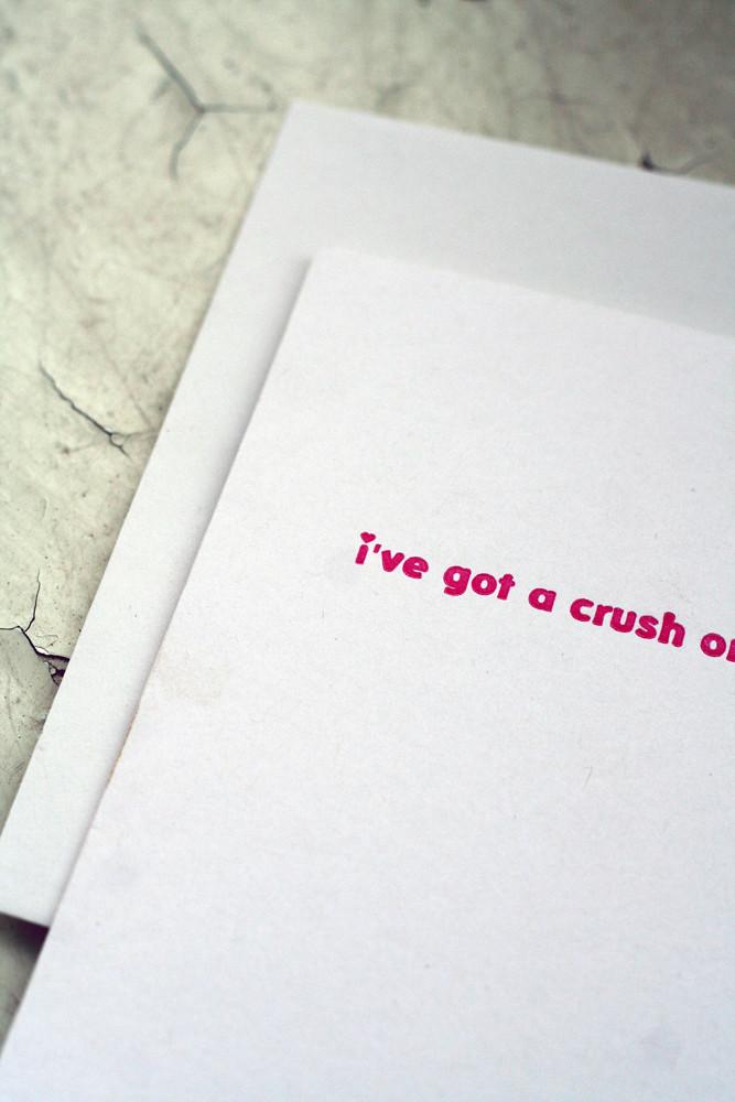 I've Got a Crush on You Valentine