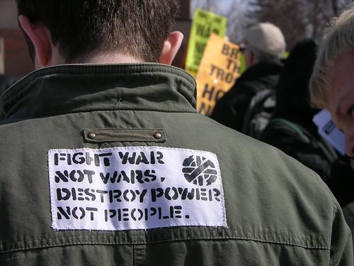 fight war not wars, destroy power not people