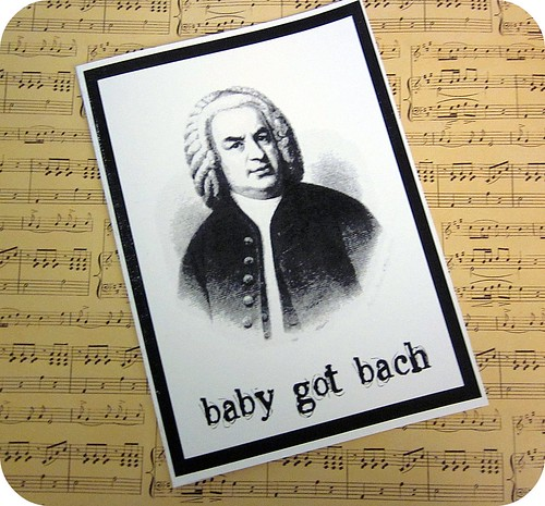 Baby Got Bach card