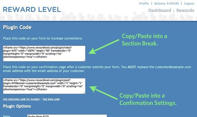 Copy and paste the appropriate iframe snippets from RewardLevel into Wufoo.