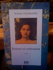 Poetes Et Centaures, Villemaire, Yolande
