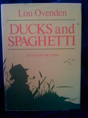 Ducks and Spaghetti by Ovenden, Lou, Ovenden, Lou