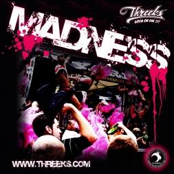 Threeks Madness mix