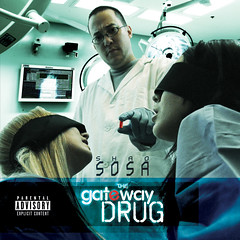 Gateway Drug - Official Cover (nobodiesfromnowhere) Tags: shaolin gatewaydrug razortongue bossalaus bevonthemuse shaososa