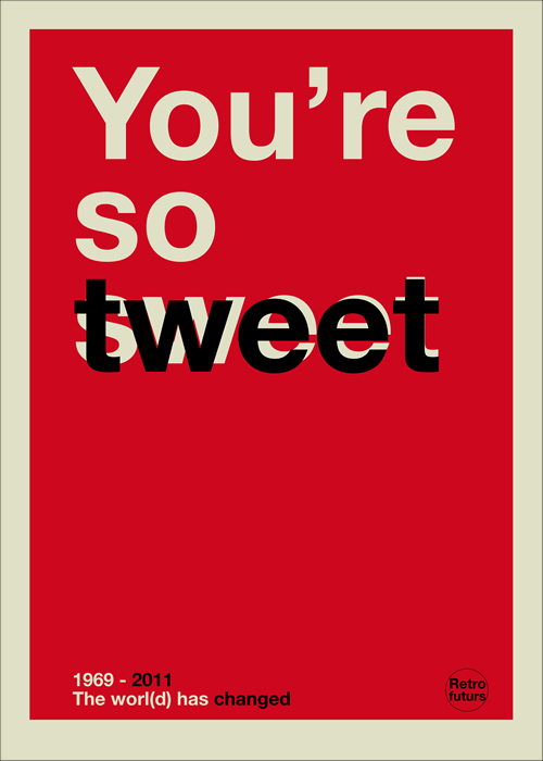 You're so tweet