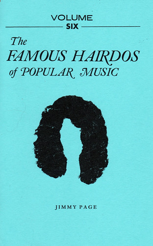Famous Hairdos of Popular Music: Volume Six