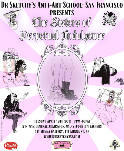 Dr Sketchy's SF presents The Sisters of Perpetual Indulgence!