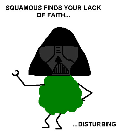 Squamous Vader