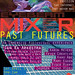 MIXER: Past Futures flyer