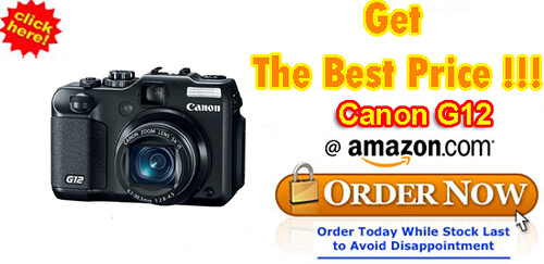 Canon G12 Best Price.PowerShot G12 Digital Camera Canon Point & Shoot Digital Cam CANON G12