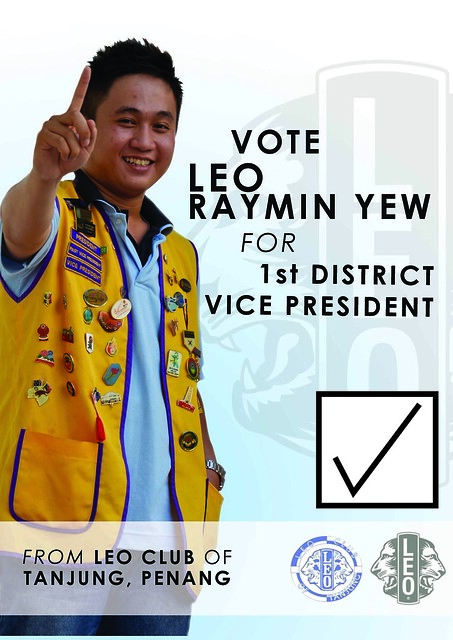 Vote Leo Raymin Yew for 1st District Vice President for the fiscal year 2011-2012