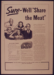 SURE WE'LL SHARE THE MEAT, 1941 - 1945 (The U.S. National Archives) Tags: food poster meat worldwarii nationalarchives ration whatscookingunclesam nara:arcid=515513