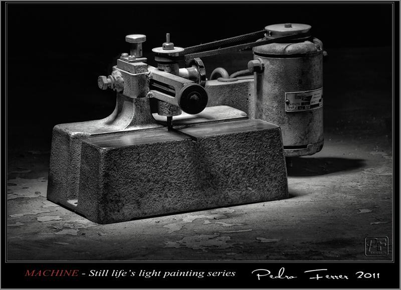 Machine - Still life´s light painting series